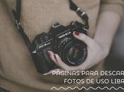 Páginas para descargar fotos libre bonitas