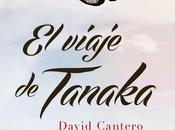 "Reseña express viaje Tanaka"" David Cantero"
