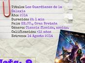 Jueves cine: Guardianes Galaxia