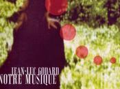 Nuestra Música: Lecciones cine Godard
