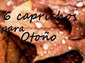 caprichos otoño