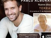 "[NEWSLETTER] Pablo Alborán. Preventa nuevo álbum ""Terral"" disponible iTunes.‏"
