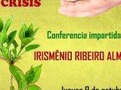 'Cómo administrar nuestros recursos tiempos crisis', CONFERENCIA cargo Irismenio Ribeiro Almeida