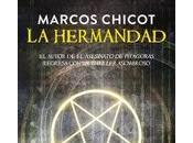 Marcos Chicot: Hermandad