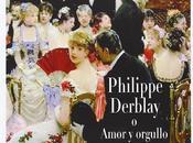 Reseña #69: Philippe Derblay George Ohnet