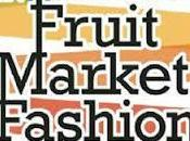 Empieza Madrid Fruit Market Fasion Week 2014