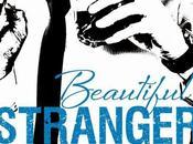 Beautiful stranger. desconocido encantador