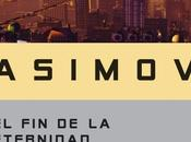 "Eternidad"" Isaac Asimov (1955)"