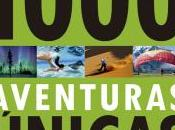 """1000 aventuras únicas"" Lonely Planet"