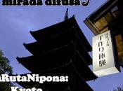 ruta nipona: kyoto corazón espíritu