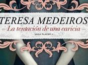 TENTACIÓN CARICIA TERESA MEDEIROS