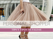 Tips Tipos faldas Personal Shopper
