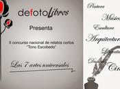 """Concurso Relatos Tono Escobedo """"Las Siete Artes"""" editorial Defoto"""