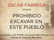 Prohibido excavar este pueblo, Óscar Fábrega