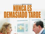 Nunca demasiado tarde. película Uberto Pasolini