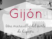 Gijón: maravilla norte España