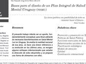 Bases para diseño Plan Integral Salud Mental Uruguay (PISMU) Acuña Sánchez