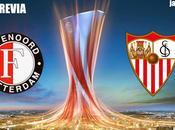 Previa Feyenoord Sevilla