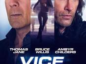 "Primer trailer oficial ""vice"" bruce willis, thomas jane ambyr childers"