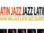 Wayne Wallace Latin Jazz Quintet Jazz-Jazz