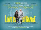 CRÍTICA Love Strange, amor (real) extraño