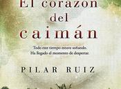 corazón caimánAutor: Pilar Ruiz GutiérrezEditorial...