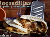 Quesadillas Pollo. Receta Queso Parmesan