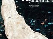 'Ahab ballena blanca' Manuel Marsol