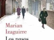 """""""Los pasos separan"""" Marian Izaguirre"""