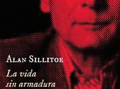 Alan Sillitoe: vida armadura