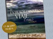 Presentación oficial libro: extraordinario viaje Pablo. Loverot Valencia.