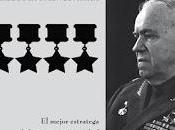 Héroes olvidados XXVIII: Zhukov, mejor estratega Guerra Mundial