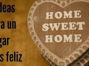 ideas para hogar feliz