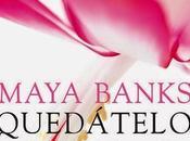 Quedátelo Todo Rendición Maya Banks