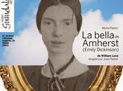 bella amherst (emily dickinson), bajo dirección juan pastor: pasión creativa alma encendida