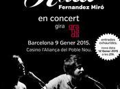 Sílvia Pérez Cruz Raül Fernandez Miró vuelven Barcelona 'granada'