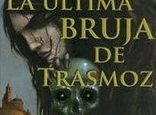 última bruja Trasmoz César Fernández García