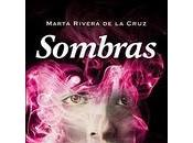 SOMBRAS Marta Rivera Cruz