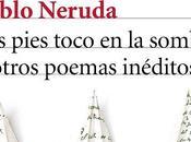 Versos olvidados Pablo Neruda.