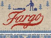 RINCÓN KEVIN: Fargo pueblo tranquilo, encuentro serie remake)