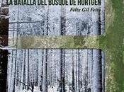 NOVEDAD! INFIERNO VERDE. BATALLA BOSQUE HÜRTGEN. Félix Feito
