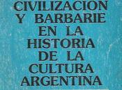 """Fermín Chávez lectura """"Civilización Barbarie"""""""