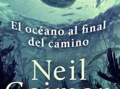 "Océano Final Camino"" Neil Gaiman"