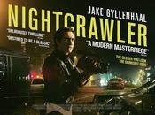 """CRÍTICA Nightcrawler ves, este peor vida"""""""