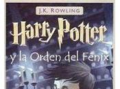 Reseña #50: HARRY POTTER ORDEN FÉNIX Rowling