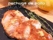 PECHUGA POLLO SALSA PEDRO XIMÉNEZ (Cena#69)