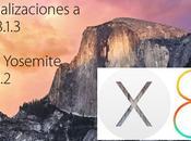 actualizaciones. Llega 8.1.3 Yosemite 10.10.2