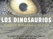 Dinosaurios, rastro unos gigantes llegaron dominar Tierra