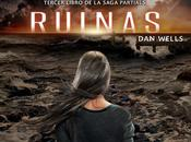 Reseña: Ruinas Wells (Partials