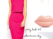 Party Look Valentine's 2015